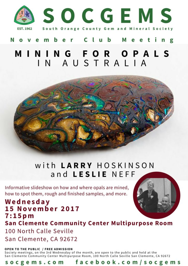 Mining for Opals in Australia Larry Hoskinson and Leslie Neff November 2017