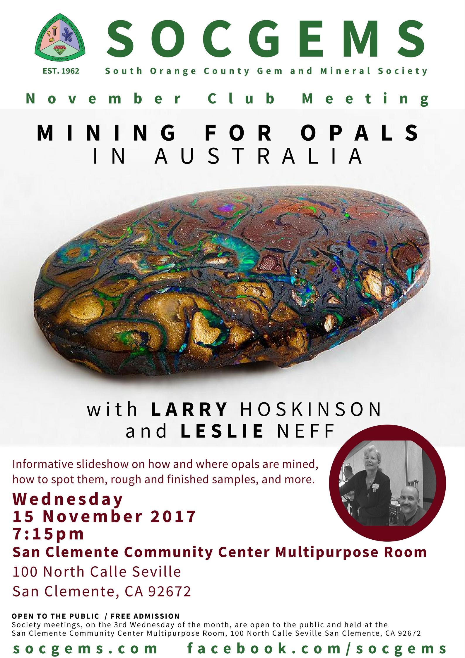 Mining for Opals in Australia Larry Hoskinson and Leslie Neff November 2017